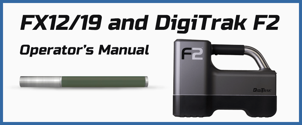 Operators manual FX12/19 and DigiTrak F2